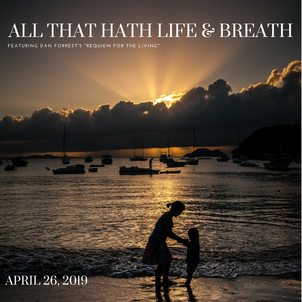 2018-19 Spring 'All That Hath Life & Breath' Concert Poster (by Todd Hinkle)